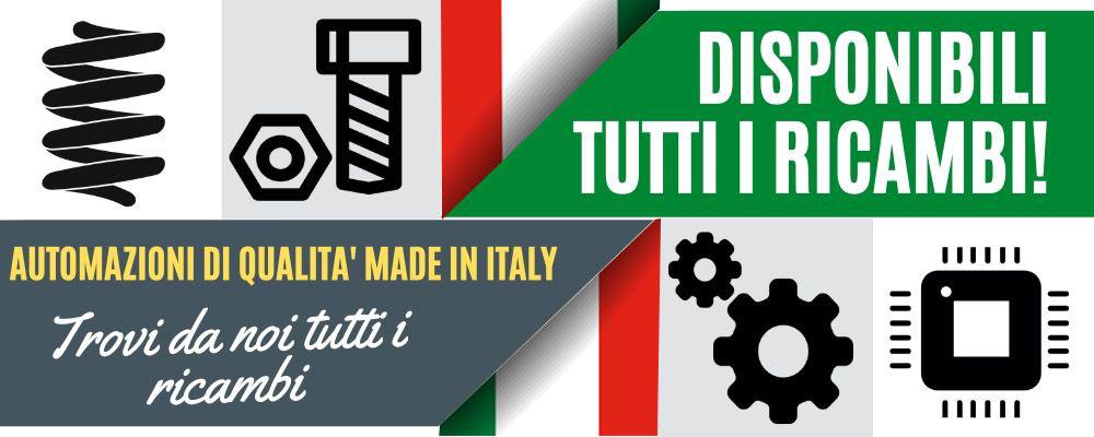 Automazioni made in Italy - Ricambi sempre disponibili